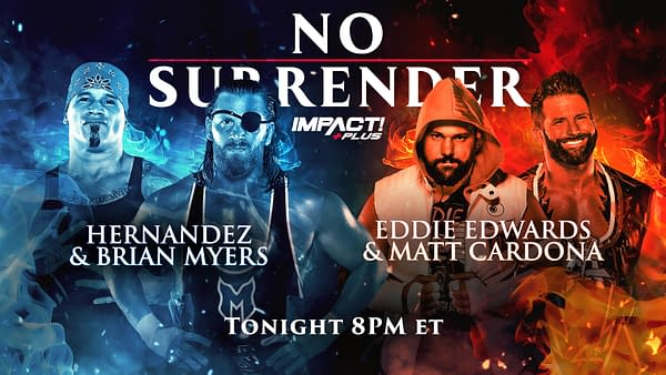 Impact No Surrender Match Graphic for Hernandez and Brian Myers vs. Eddie Edwards and Matt Cardona
