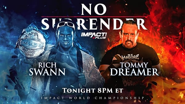 Impact No Surrender Match Graphic for Rich Swann vs. Tommy Dreamer for the Impact Championship, a 50th birthday gift to the Innovator of Violence
