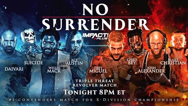 Impact No Surrender Match Graphic for the Triple Threat Revolver match featuring Daivari, Suicide, Willie Mack, Ace Austin, Trey Miguel, Chris Bey, Josh Alexander, and Blake Christian