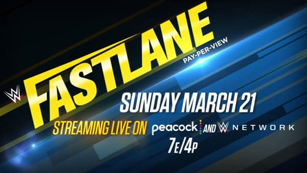 Official announcement graphic for WWE Fastlane, streaming on March 21st on Peacock and the WWE Network.