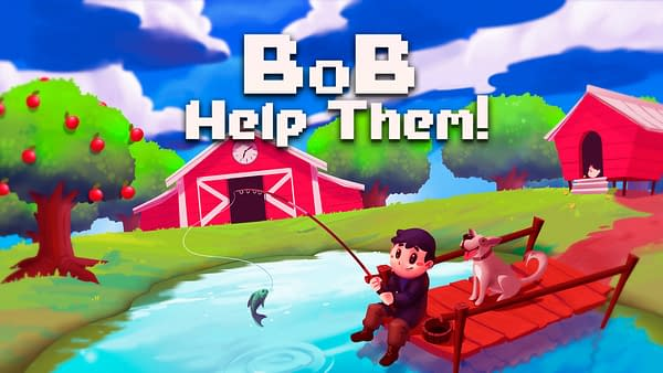 It seems like Bob has a ton of time on his hands and a big heart. Courtesy of No Gravity Games.