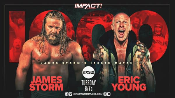 Cowboy James Storm will compete in his 1000th match against Eric Young on Impact Wrestling next week.