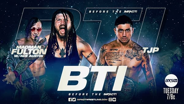TJP and Madman Fulton will square off on the Impact pre-show, Before the Impact, tonight at 7PM Eastern.