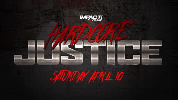 The Official Logo for Impact Wrestling's Hardcore Justice Impact Plus special.