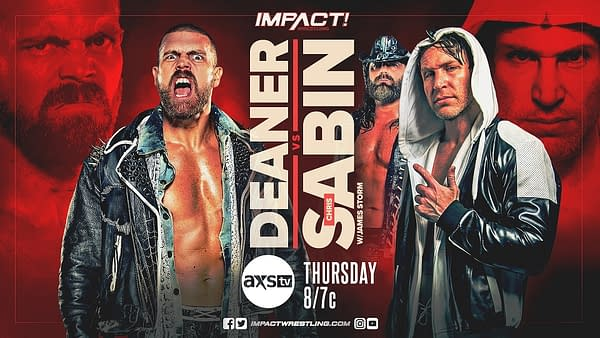 Deaner will take on Chris Sabin to further the feud between Sabin and James Storm and Violent by Design on tonight's episode of Impact Wrestling.