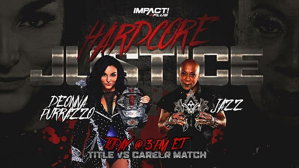 Deonna Purrazzo will defend the Knockouts Championship against Jazz at Impact Hardcore Justice... and if Jazz loses, she has to retire!