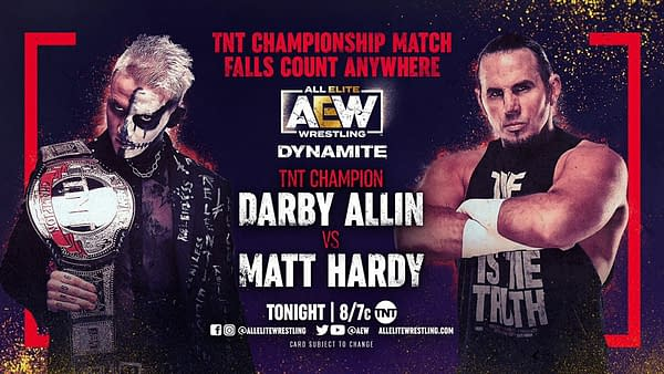 Darby Allin will defend the TNT Championship against Matt Hardy on AEW Dynamite tonight.