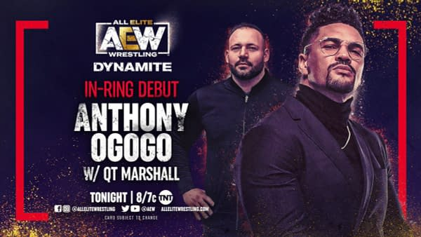 Anthony Ogogo of the Nightmare Family Wolfpac will make his in-ring debut on AEW Dynamite tonight.