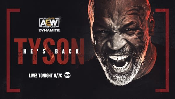 Mike Tyson returns to Dynamite for the final battle in the Wednesday Night Ratings Wars... will he make a difference?
