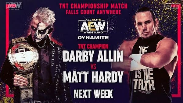 Darby Allin will defend the TNT Championship in a Falls Count Anywhere match against Big Money Matt Hardy on AEW Dynamite next week.