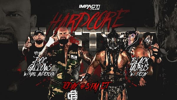 Doc Gallows faces Black Taurus at today's Impact Plus special, Hardcore Justice.