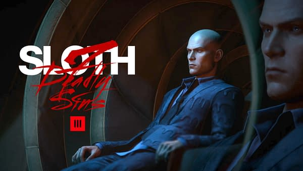 Sink deeper into your chair as the sloth washes over you. Courtesy of IO Interactive.