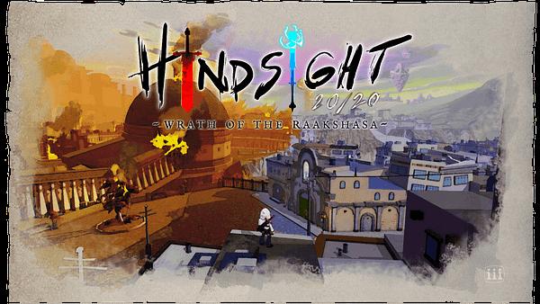 Hindsight 20/20: Wrath Of The Raakshasa releases in September, courtesy of Triple-I Studios.