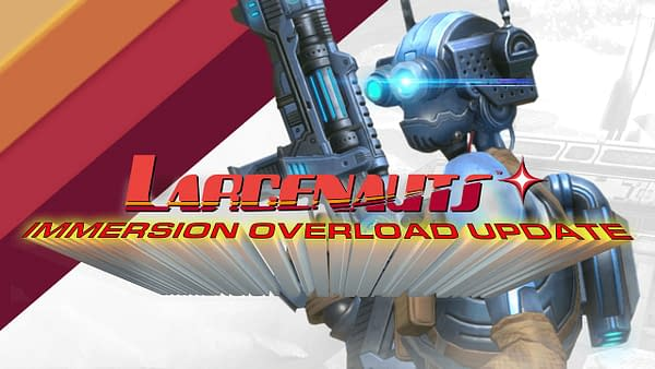 The Larcenauts: Immersion Overload update is available now, courtesy of Impulse Gear Inc.