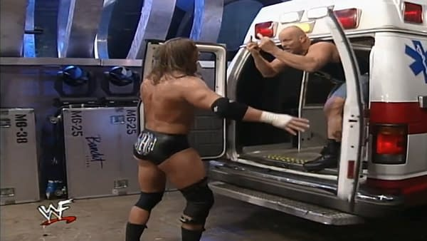 The procedure could have been completed earlier if Stone Cold let Triple H into the ambulance.