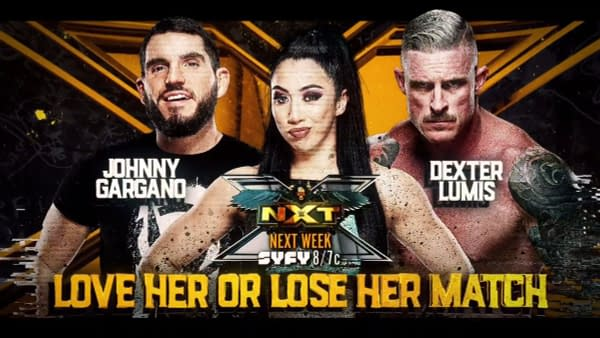 NXT Preview- Gargano vs Lumis In A Love Her Or Leave Her Match