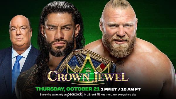 Roman Reigns will defend his WWE Universal Championship against Brock Lesnar in Saudi Arabia at Crown Jewel in October.