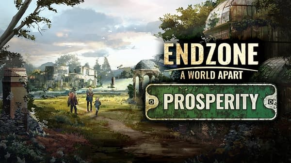 Prosperity is coming to Endzone - A World Apart, courtesy of Assemble Entertainment.