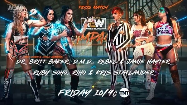 Britt Baker, Rebel, and Jamie Hayter will team up to take on Ruby Soho, Riho, and Kris Statlander this Friday on AEW Rampage in a Trios Match