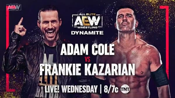 On AEW Dynamite next week, Adam Cole will face The Elite Killer Frankie Kazarian in Cole's AEW in-ring debut.