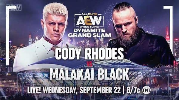 Cody Rhodes face Malakai Black at AEW Dynamite: Grand Slam on Wednesday, September 22nd at Arthur Ashe Stadium