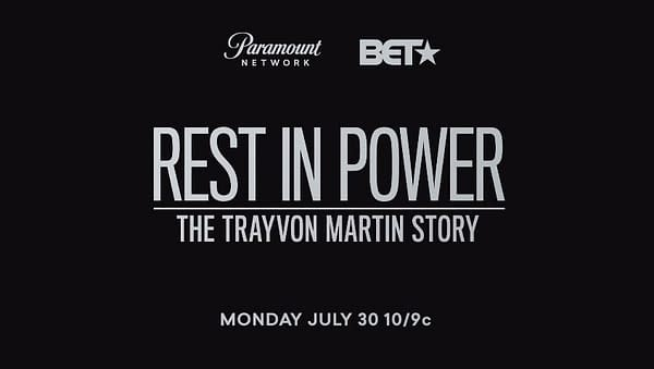 Rest in Power: The Trayvon Martin Story: Paramount Network Releases Docuseries Trailer, Sets July Premiere