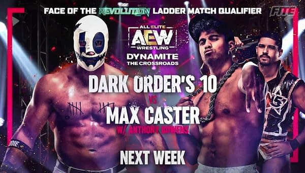 Dark Order's 10 will also fact Max Caster of The Acclaimed on AEW Dynamite next week.