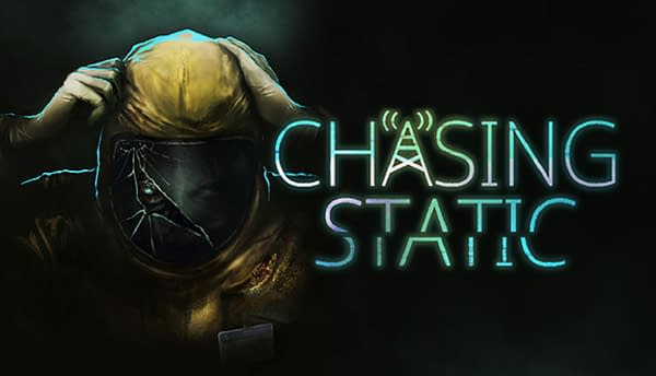 What will chasing static lead you to? Courtesy of Headware Games.