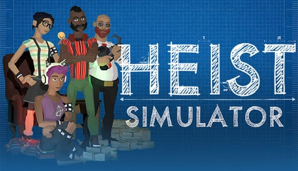 How well do you think you'll do in Heist Simulator? Courtesy of No More Robots.