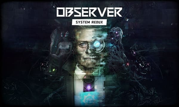 Observer: System Redux will be released this November, courtesy of Bloober Team.