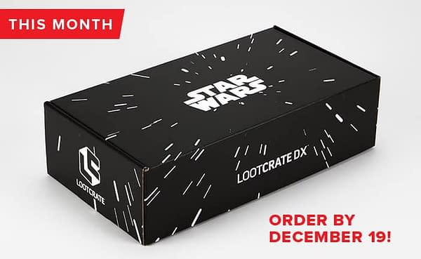 What Will Loot Crate Be Giving You For Christmas? And What Will You Be Giving Everyone Else? EXPLORE And STAR WARS