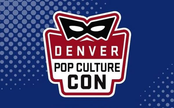 Denver Pop Culture Con Canceled for 2020, Will Return 2021