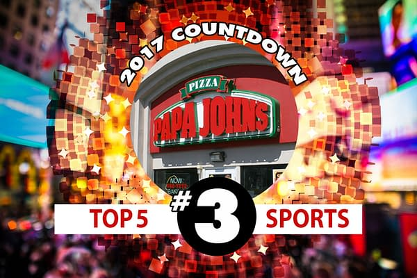 2017 Sports Countdown #3: Nazis Love Papa John's Pizza Because No One Else Will