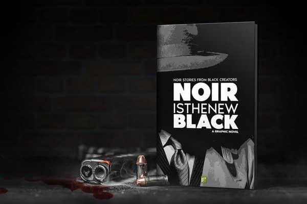 Noir Is The New Black Graphic Anthology Comes to Kickstarter.