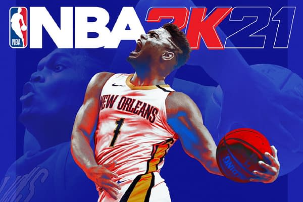 Zion Williams may not be in the finals, but at least he got on the NBA 2K21 cover!