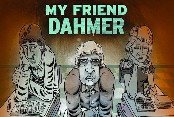 'My Friend Dahmer' Trailer And Info From Writer Derf Backderf
