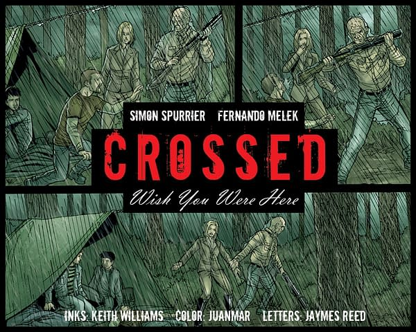 Crossed's Free WebComic, Wish You Were Here, Live with New Chapter