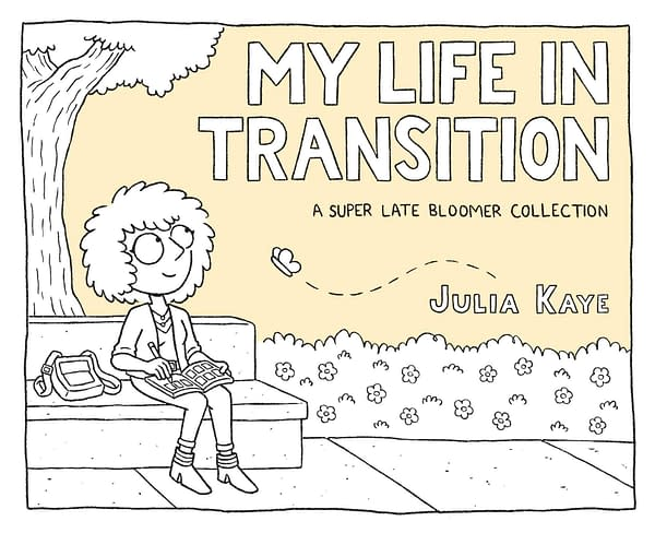 Julia Kaye's New Graphic Novel Tells Of Six Months In Transition