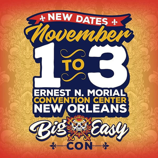New Orleans' Big Easy Con Suddenly Reschedules From June to November