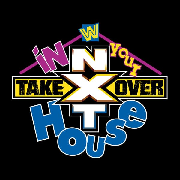 WWE is bringing NXT In Your House.