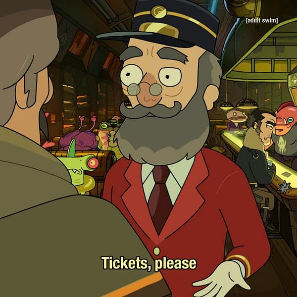 The train conductor isn't leaving until he gets your ticket on Rick and Morty, courtesy of Adult Swim.