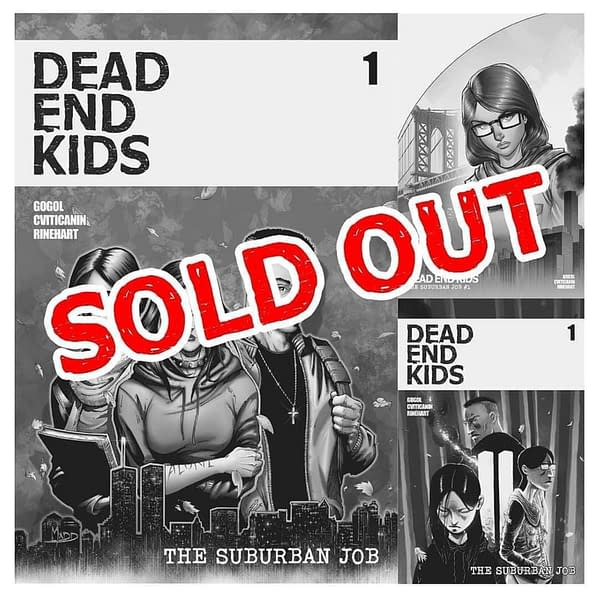 Dead End Kids: The Suburban Job #1 Sells Out But No Second Printing
