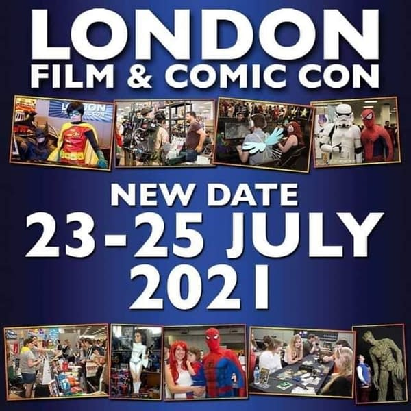 London Film And Comic Con Announces It's On For July