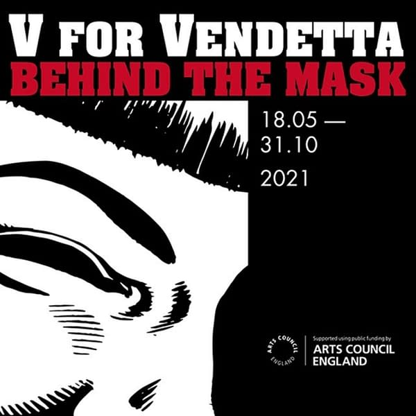 London Cartoon Museum Reopens With V For Vendetta Exhibition On Tuesday