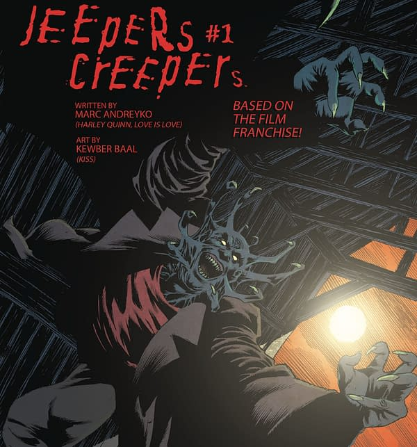 Jeepers Creepers by Marc Andreyko and Kewber Baal,from Dynamite in April