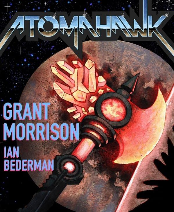 Grant Morrison Tells Origin Of Donny Cates & Ian Bederman's Atomahawk