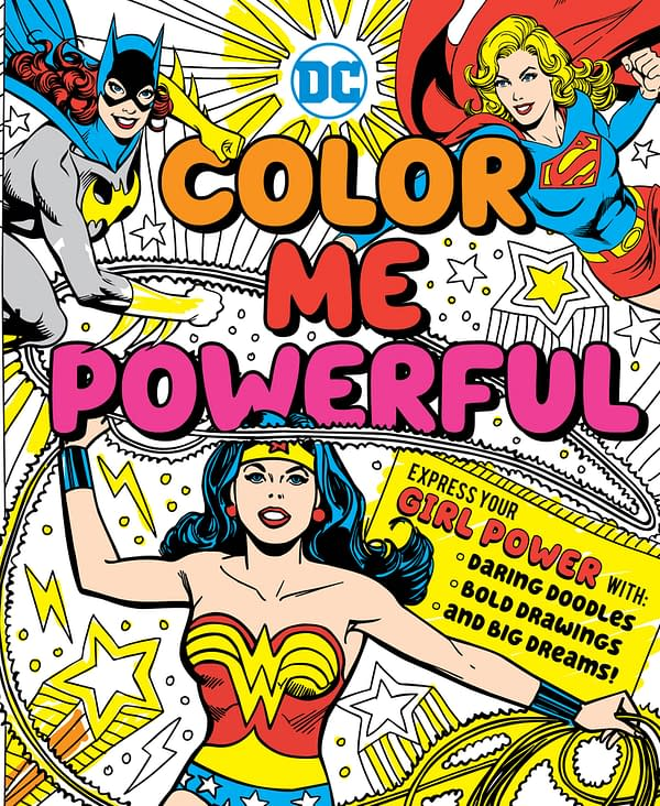 DC's Female Super Heroes Star In New Coloring Book 'Color Me Powerful' – And You Can Win A Free Copy