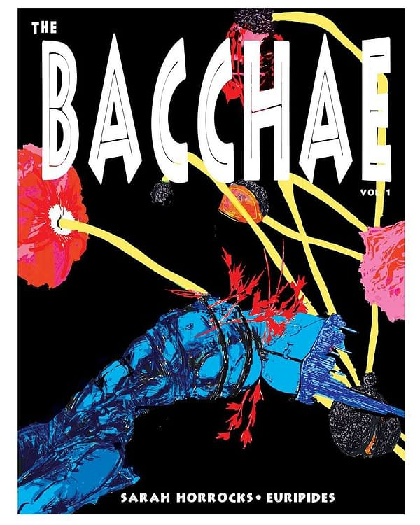 Preview of Sarah Horrocks's The Bacchae, Launching at Thought Bubble