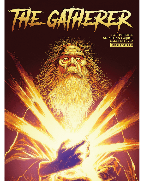 The Gatherer Launches in Behemoth Comics July 2020 Solicits, Maybe.