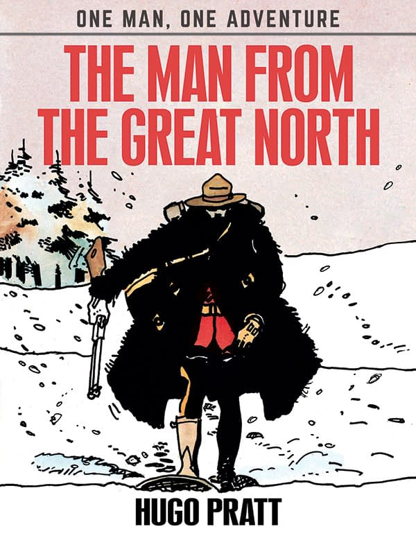 IDW To Publish Hugo Pratt's The Man From The Great North In English This Month